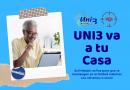 UNI3 va a tu Casa