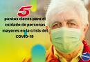 5 puntos claves para el cuidado de personas mayores en la crisis del COVID-19